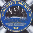 MERRITT BRUNIES Complete Recordings Of Merritt Brunies - Recorded in Chicago 1924-1926 album cover