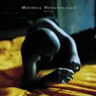 ME'SHELL NDEGÉOCELLO Bitter album cover