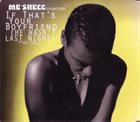 ME'SHELL NDEGÉOCELLO If That's Your Boyfriend (He Wasn't Last Night) album cover