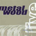 METALWOOD Live album cover
