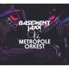 METROPOLE ORCHESTRA Basement Jaxx Vs. Metropole Orkest album cover