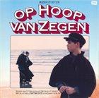 METROPOLE ORCHESTRA Muziek Uit De Film: Op Hoop Van Zegen album cover