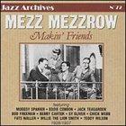 MEZZ MEZZROW Makin' Friends album cover