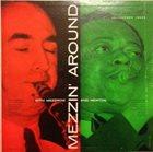 MEZZ MEZZROW Mezzin' Around With Mezzrow And Newtown album cover