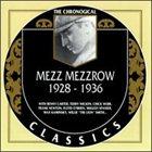 MEZZ MEZZROW The Chronological Classics: Mezz Mezzrow 1928-1936 album cover