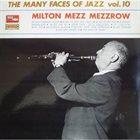 MEZZ MEZZROW The Many Faces Of Jazz Vol. 10 album cover