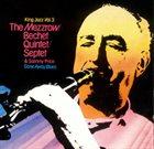MEZZ MEZZROW The Mezzrow-Bechet Quintet, The Mezzrow-Bechet Septet & Sammy Price : King Jazz Vol. 3 - Gone Away Blues album cover
