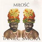 MIŁOŚĆ Taniec Smoka album cover