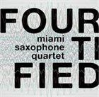 MIAMI SAXOPHONE QUARTET Fourtified album cover