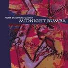 MIAMI SAXOPHONE QUARTET Midnight Rumba album cover