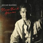 MICAH BARNES New York Stories album cover