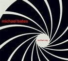 MICHAEL BATES Northern Spy album cover