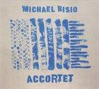 MICHAEL BISIO Accortet album cover
