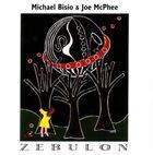 MICHAEL BISIO Michael Bisio & Joe McPhee : Zebulon album cover