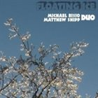 MICHAEL BISIO Michael Bisio, Matthew Shipp : Floating Ice album cover