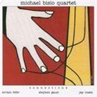 MICHAEL BISIO Michael Bisio Quartet : Connections album cover