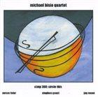 MICHAEL BISIO Michael Bisio Quartet : Circle This album cover
