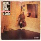 MICHAEL BISIO Michael Bisio Quartet featuring Ron Soderstrom : In Seattle album cover