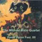 MICHAEL BISIO The Michael Bisio Quartet : Live At Vision Fest. XII album cover
