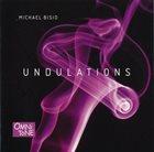 MICHAEL BISIO Undulations album cover