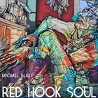 MICHAEL BLAKE Red Hook Soul album cover