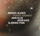 MICHAEL BLANCO Spirit Forward album cover