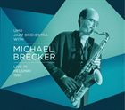 MICHAEL BRECKER Live In Helsinki 1995 (with UMO Jazz Orchestra) album cover