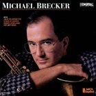 MICHAEL BRECKER Michael Brecker album cover