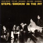 MICHAEL BRECKER Steps: Smokin' In The Pit album cover