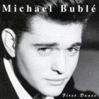 MICHAEL BUBLÉ First Dance album cover