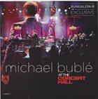 MICHAEL BUBLÉ Michael Bublé At The Concert Hall album cover