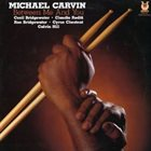 MICHAEL CARVIN Between Me And You album cover
