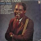 MICHAEL CARVIN First Time album cover