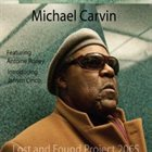 MICHAEL CARVIN Lost and Found Project 2065 album cover