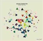 MICHAEL DESSEN Forget The Pixel album cover