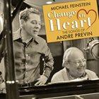 MICHAEL FEINSTEIN Change of Heart: Songs of Andre Previn album cover