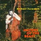 MICHAEL FORMANEK Nature of the Beast album cover