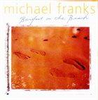 MICHAEL FRANKS Barefoot on the Beach album cover