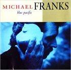 MICHAEL FRANKS Blue Pacific album cover