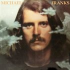 MICHAEL FRANKS Michael Franks album cover