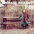 MICHAEL FRANKS Previously Unavailable album cover