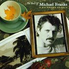 MICHAEL FRANKS The Best Of Michael Franks: A Backward Glance album cover