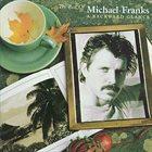 MICHAEL FRANKS The Best Of Michael Franks: A Backward Glance album cover