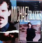 MICHAEL FRANKS The Camera Never Lies album cover