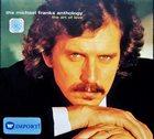 MICHAEL FRANKS The Michael Franks Anthology: The Art of Love album cover