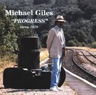 MICHAEL GILES Progress album cover