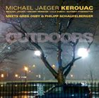 MICHAEL JAEGER KEROUAC Outdoors album cover