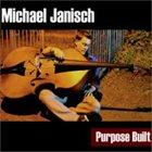 MICHAEL JANISCH Purpose Built album cover