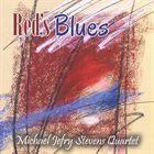 MICHAEL JEFRY STEVENS Red's Blues album cover