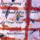 MICHAEL JEFRY STEVENS Spirit Song (aka  For Andrew) album cover